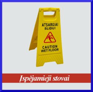 Ispėjamieji stoveliai, atsargiai slidu